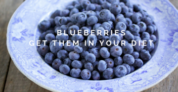 blueberriesget them in your diet