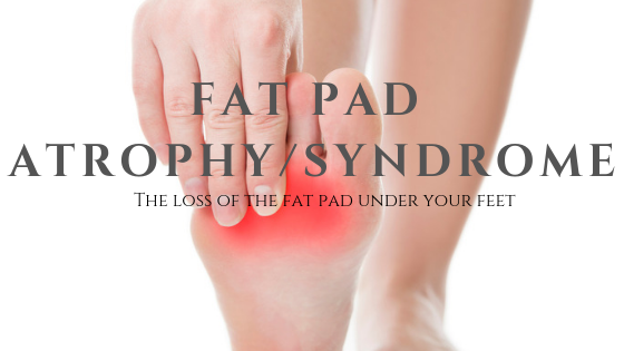 Fat Pad syndrome - Contagious Enthusiasm